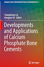 Developments and Applications of Calcium Phosphate Bone Cements (Springer Series in Biomaterials Science and Engineering, nr. 9)