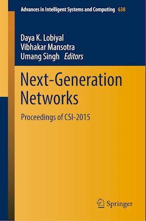 Next-Generation Networks : Proceedings of CSI-2015