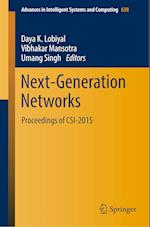 Next Generation Networks (Advances in Intelligent Systems and Computing, nr. 638)