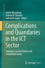 Complications and Quandaries in the ICT Sector : Standard Essential Patents and Competition Issues