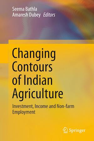Changing Contours of Indian Agriculture : Investment, Income and Non-farm Employment