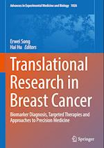 Translational Research in Breast Cancer (ADVANCES IN EXPERIMENTAL MEDICINE AND BIOLOGY, nr. 1026)