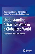 Understanding Attractive Work in a Globalized World