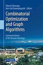 Combinatorial Optimization and Graph Algorithms : Communications of NII Shonan Meetings