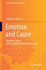 Emotion and Cause (Studies in East Asian Linguistics)