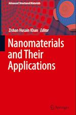 Nanomaterials and Their Applications (Advanced Structured Materials, nr. 84)