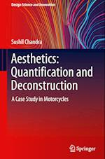 Aesthetics: Quantification and Deconstruction (Design Science and Innovation)