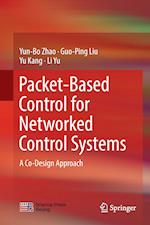 Packet-Based Control for Networked Control Systems : A Co-Design Approach