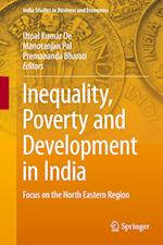 Inequality, Poverty and Development in India : Focus on the North Eastern Region