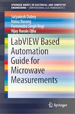 LabVIEW based Automation Guide for Microwave Measurements (Springerbriefs in Electrical and Computer Engineering)