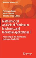 Mathematical Analysis of Continuum Mechanics and Industrial Applications II (Mathematics for Industry, nr. 30)