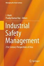 Industrial Safety Management : 21st Century Perspectives of Asia