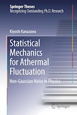 Statistical Mechanics for Athermal Fluctuation : Non-Gaussian Noise in Physics