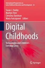 Digital Childhoods (International Perspectives on Early Childhood Education and Development, nr. 22)