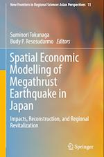 Spatial Economic Modelling of Megathrust Earthquake in Japan (New Frontiers in Regional Science Asian Perspectives, nr. 11)