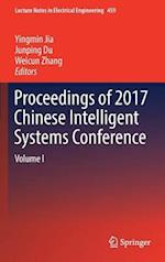 Proceedings of 2017 Chinese Intelligent Systems Conference : Volume I