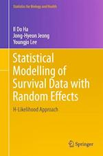 Statistical Modelling of Survival Data with Random Effects (Statistics for Biology and Health)