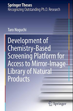 Development of Chemistry-Based Screening Platform for Access to Mirror-Image Library of Natural Products