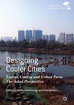 Designing Cooler Cities (Palgrave Series in Asia and Pacific Studies)