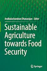 Sustainable Agriculture towards Food Security