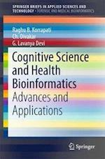 Cognitive Science and Health Bioinformatics : Advances and Applications