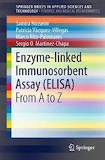 Enzyme-linked Immunosorbent Assay (ELISA) : From A to Z