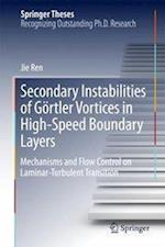 Secondary Instabilities of Görtler Vortices in High-Speed Boundary Layers : Mechanisms and Flow Control on Laminar-Turbulent Transition