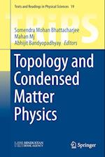 Topology and Condensed Matter Physics (Texts and Readings in Physical Sciences, nr. 19)