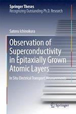 Observation of Superconductivity in Epitaxially Grown Atomic Layers : In Situ Electrical Transport Measurements