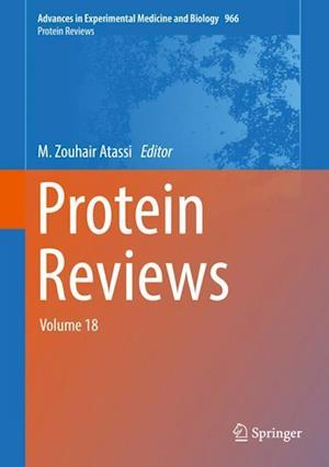 Protein Reviews : Volume 18