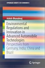 Environmental Regulations and Innovation in Advanced Automobile Technologies (Springer Briefs in Economics)