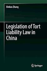 Legislation of Tort Liability Law in China