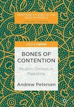 Bones of Contention : Muslim Shrines in Palestine