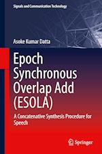 Epoch Synchronous Overlap Add (ESOLA) (Signals and Communication Technology)