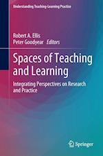 Spaces of Teaching and Learning (Understanding Teaching Learning Practice)