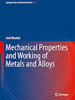 Mechanical Properties and Working of Metals and Alloys (SPRINGER SERIES IN MATERIALS SCIENCE, nr. 264)