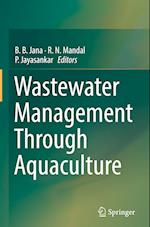 Wastewater Management Through Aquaculture