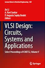 VLSI Design: Circuits, Systems and Applications (Lecture Notes in Electrical Engineering, nr. 469)