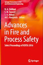 Advances in Fire and Process Safety (Springer Transactions in Civil and Environmental Engineering)