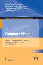 Computer Vision : Second CCF Chinese Conference, CCCV 2017, Tianjin, China, October 11-14, 2017, Proceedings, Part III