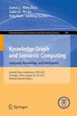 Knowledge Graph and Semantic Computing. Language, Knowledge, and Intelligence : Second China Conference, CCKS 2017, Chengdu, China, August 26-29, 2017
