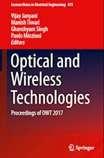 Optical and Wireless Technologies (Lecture Notes in Electrical Engineering, nr. 472)