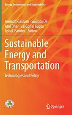 Sustainable Energy and Transportation (Energy Environment and Sustainability)