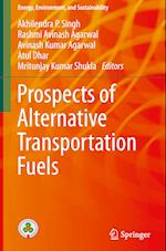 Prospects of Alternative Transportation Fuels (Energy Environment and Sustainability)