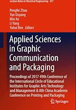 Applied Sciences in Graphic Communication and Packaging (Lecture Notes in Electrical Engineering, nr. 477)