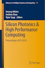 Silicon Photonics & High Performance Computing (Advances in Intelligent Systems and Computing, nr. 718)