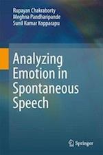 Analyzing Emotion in Spontaneous Speech
