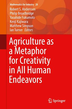 Agriculture as a Metaphor for Creativity in All Human Endeavors