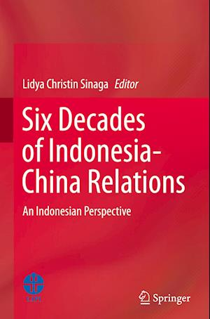 Six Decades of Indonesia-China Relations