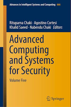 Advanced Computing and Systems for Security : Volume Five